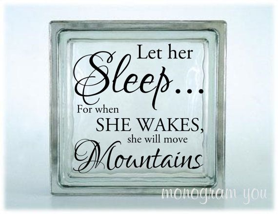 Glass Block Vinyl Decal Let Her Sleep For When She Wakes She Will - Glass block vinyl decals