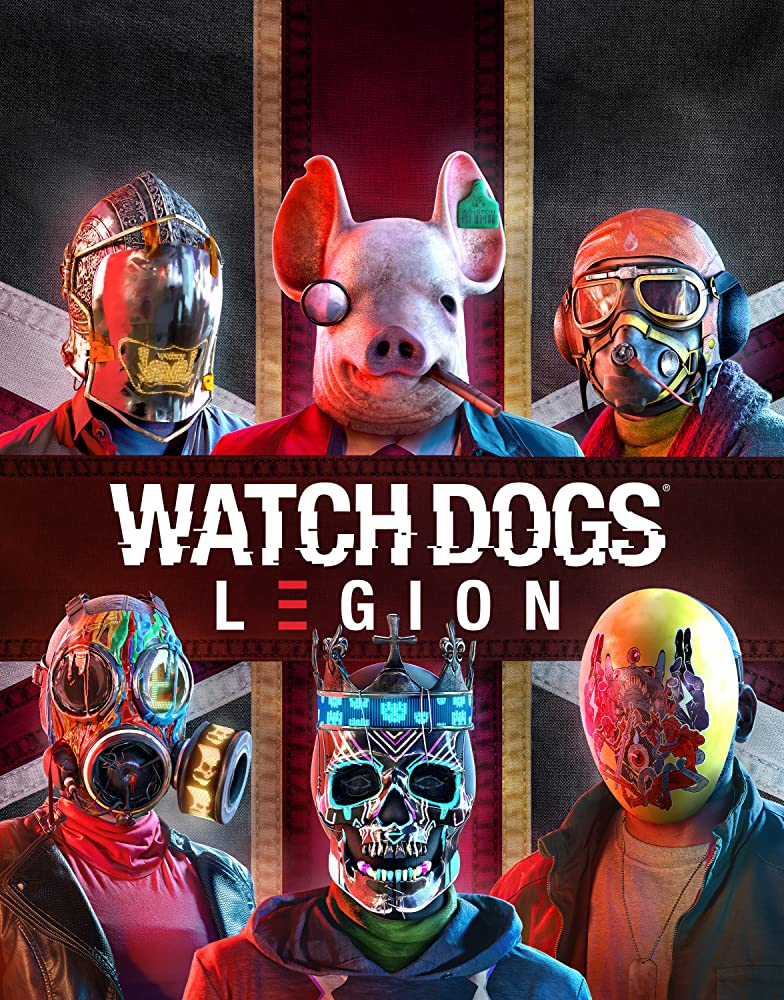 Watch Dogs Legion 2020 Watch Dogs Watch Dogs Art Watch Dogs 1