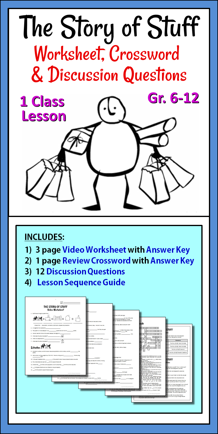 The Story of Stuff - Worksheet, Crossword and Discussion Questions ...