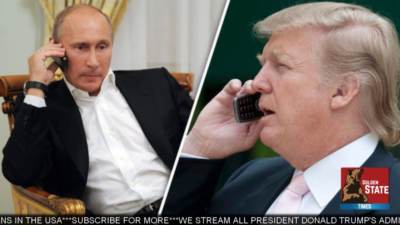 May 2, 2017 President Trump and Putin Speak on the Phone and what They Agree to Will...
