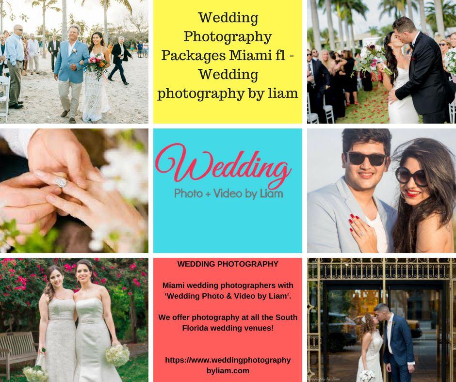Wedding Photography Packages Miami Fl Wedding Photography By Liam Wedding Photography Mia Miami Wedding Photographer Wedding Photography Miami Miami Wedding