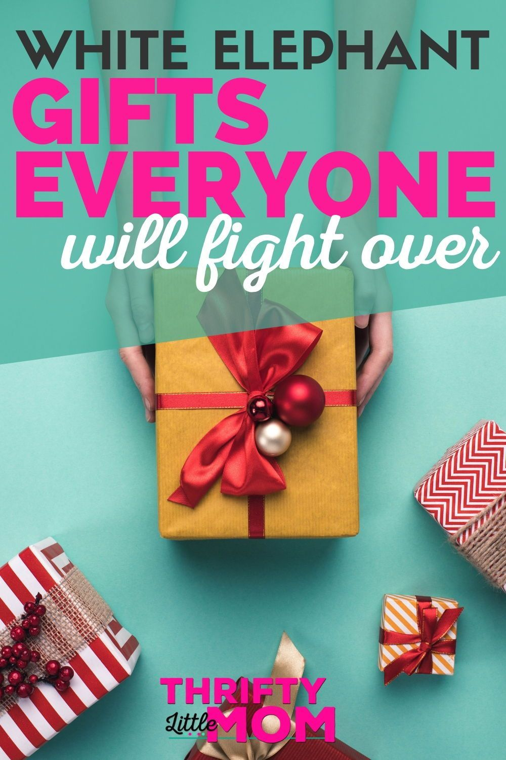 White Elephant gifts worth fighting for. Inspiration for