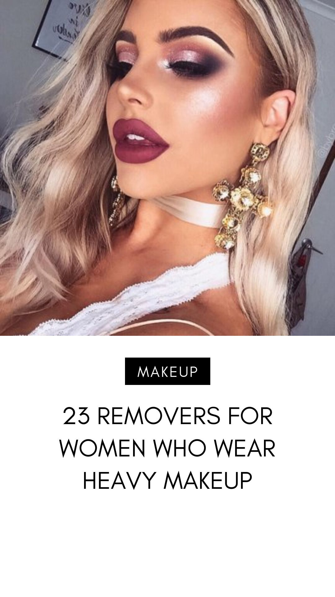 23 Removers for Women Who Wear Heavy Makeup in 2020