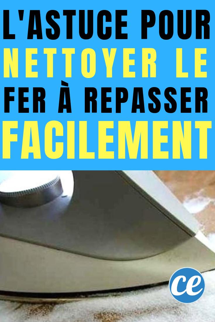Nettoyer Semelle De Fer l'astuce efficace pour nettoyer votre fer à repasser