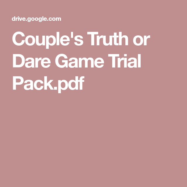 Couple S Truth Or Dare Game Trial Pack Pdf Truth Or Dare Games Dare Games Dares