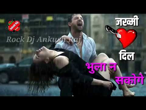 DJ,,, remix Bhula Na Sakoge Mujhe Bhool Kar Tum - YouTube | Love