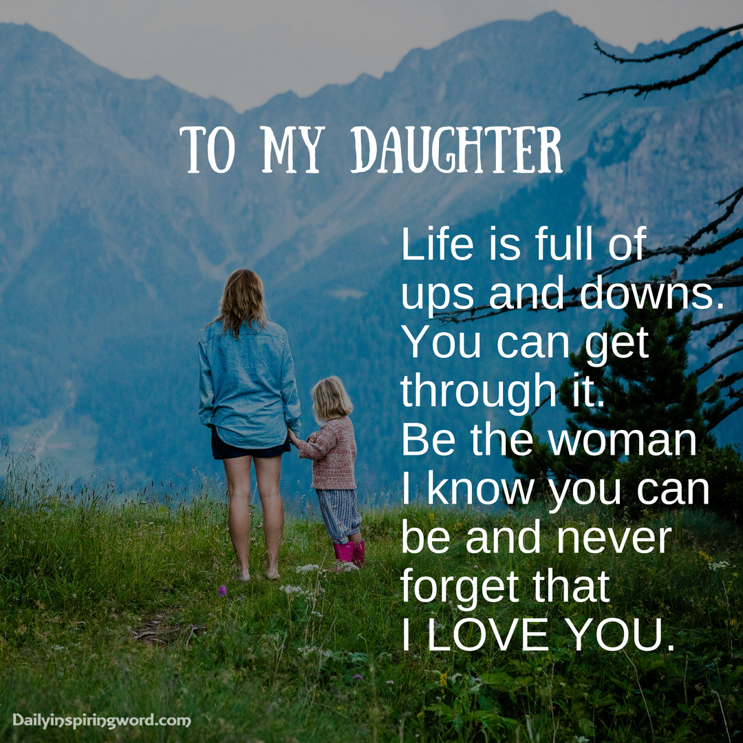 Short Mother Daughter Quotes Sayings Expressing Unconditional Love Daily Inspiring Words Daughter Quotes Mother Daughter Quotes Short Mother Daughter Quotes