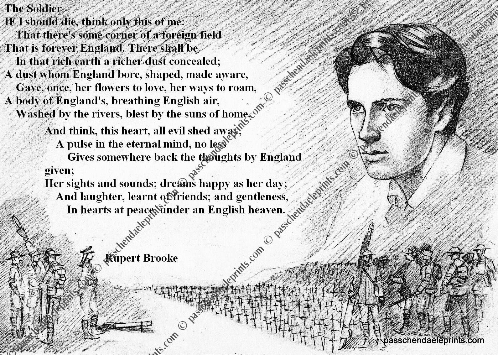 symbolism in the soldier by rupert brooke 'the soldier' by rupert brooke is a very emotional sonnet: the fact that it is a sonnet shows, i think, the love that the fighting men had for england.