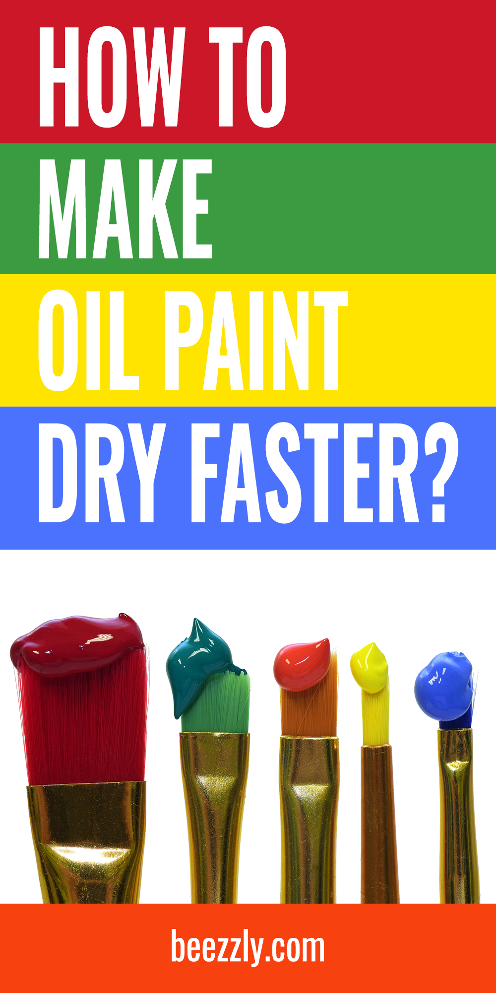 How To Make Oil Paint Dry Faster How To Make Oil Paint Drying Quick Drying Paint