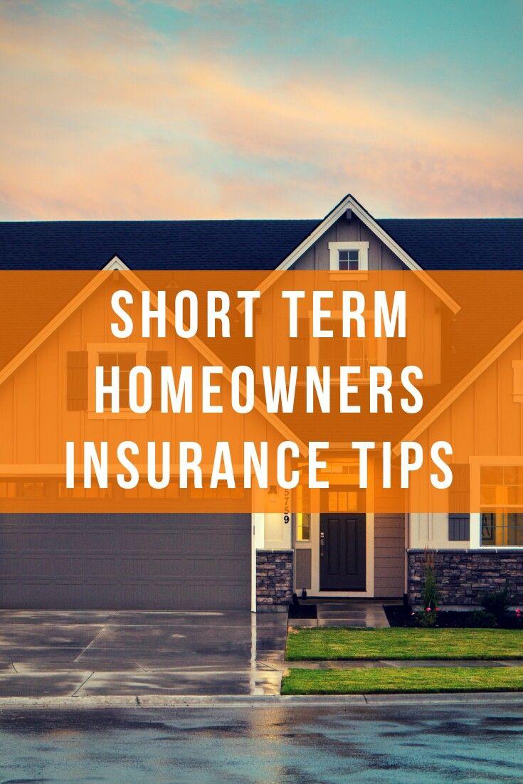 Short Term Homeowners Insurance Homeowners insurance