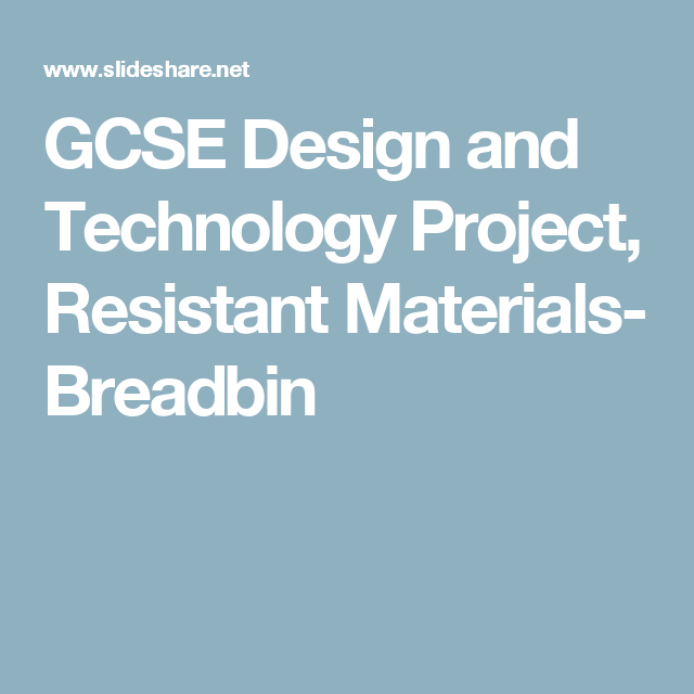 GCSE Design and Technology Project, Resistant Materials- Breadbin ...