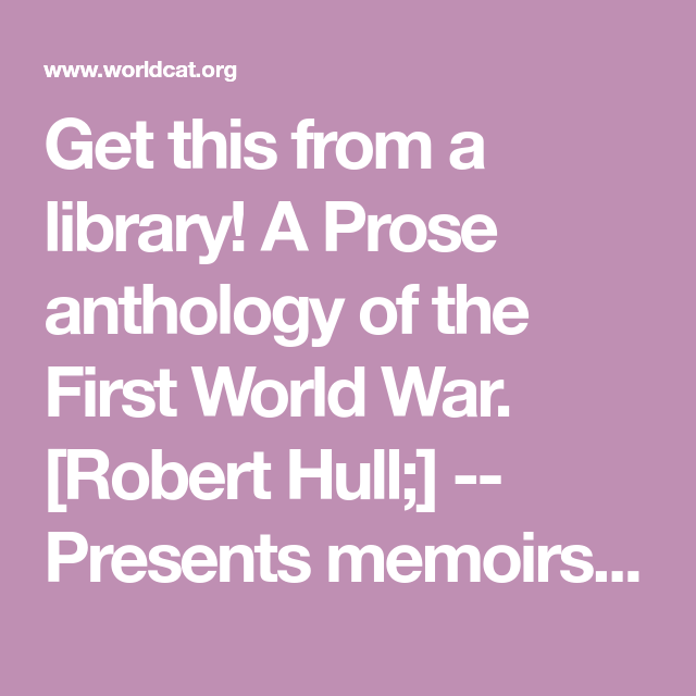 Get This From A Library A Prose Anthology Of The First World War