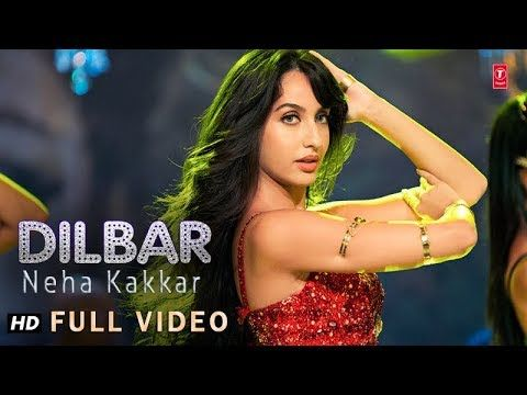 dilbar dilbar mp3 download 320kbps new version 2018