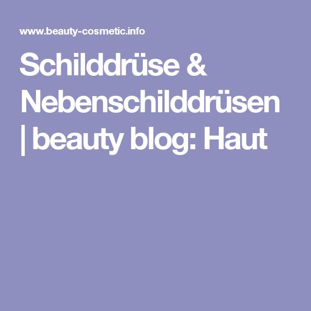 Schilddrüse & Nebenschilddrüsen   beauty blog: Haut   Reflexzonen ...