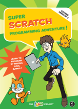 In Super Scratch Programming Adventure!, kids learn programming fundamentals as they make their very own playable video games. They'll creat...