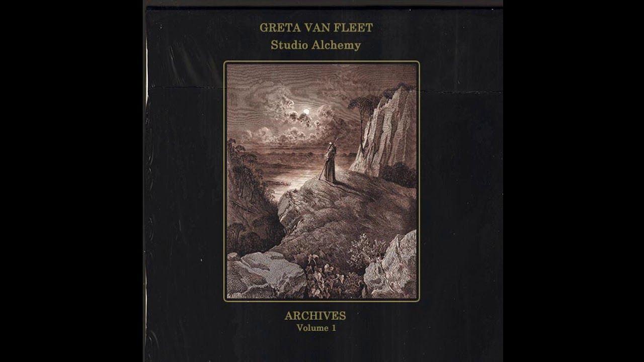 Greta Van Fleet Studio Alchemy Outtakes/Demos