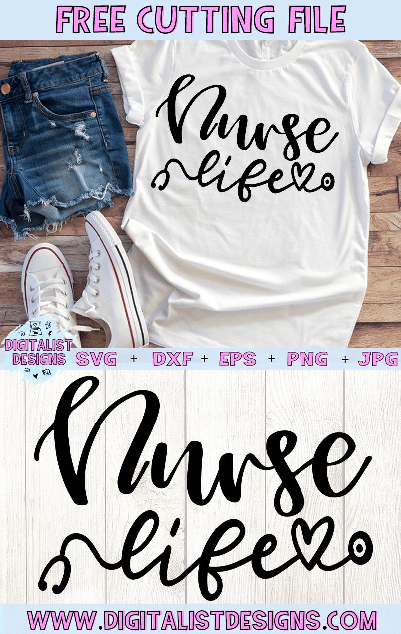 Download Free Nurse Life SVG | Svg, Nursing shirts, Nurse life