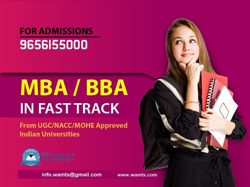 BBA / MBA in Fast Track from UGC/NACC/MOHE Approved Indian