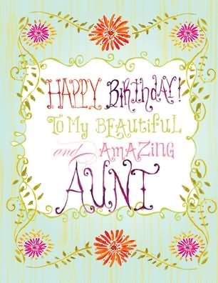 Happy Birthday To My Beautiful And Amazing Aunt Images Wishes