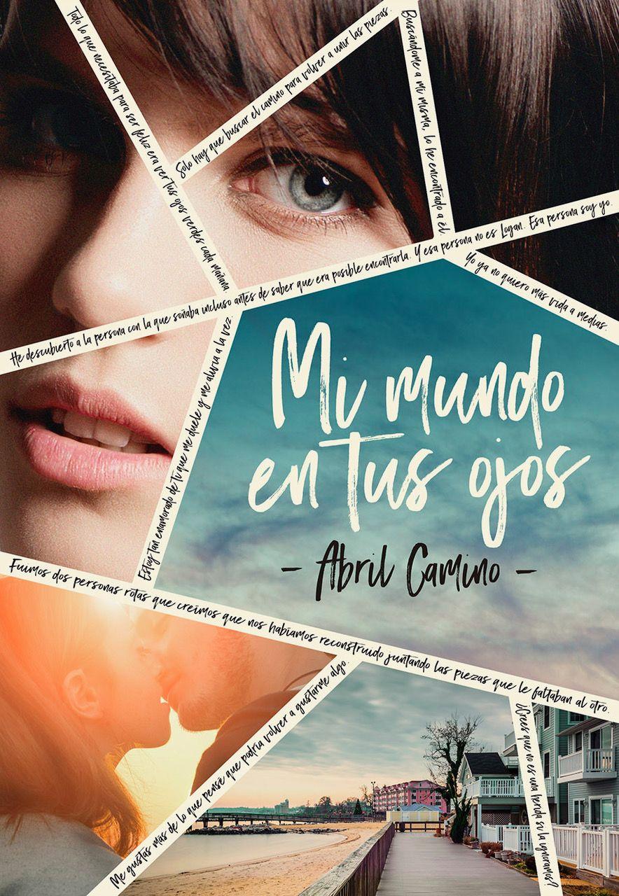 Mi Mundo En Tus Ojos Books Wattpad Books Best Book Covers