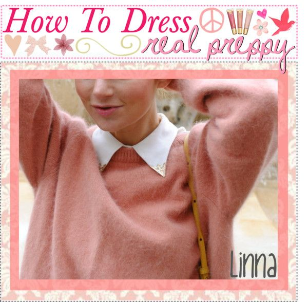"""""""DRESSiNG REAL PREPPY ♥"""" by the-tip-girly ❤ liked on Polyvore"""