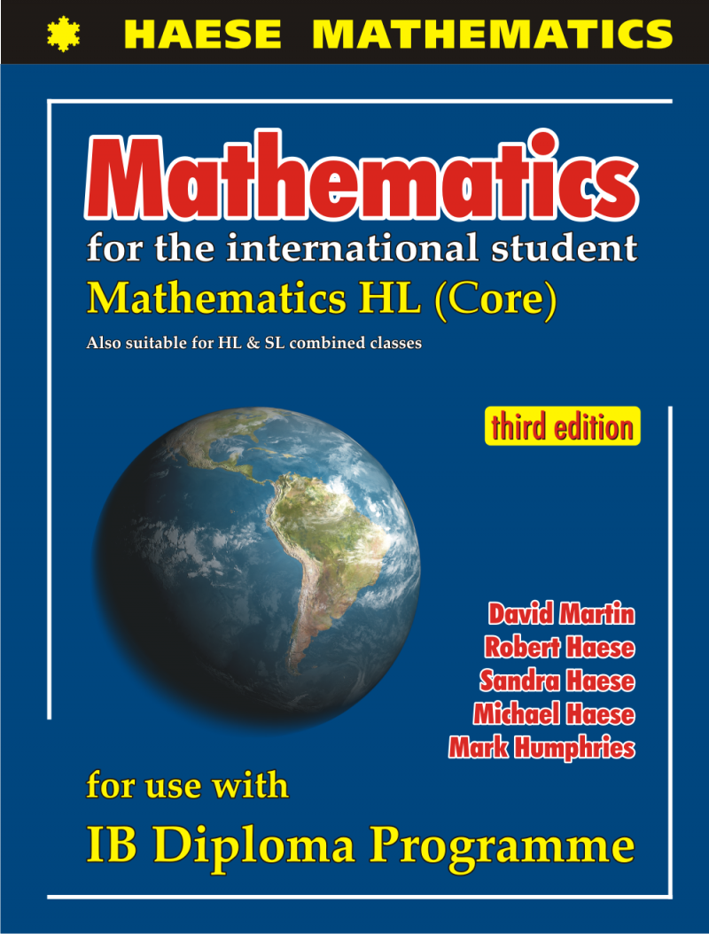 Mathematics for the International Student: Mathematics HL has been written  to reflect the syllabus for the IB Diploma Mathematics HL course.
