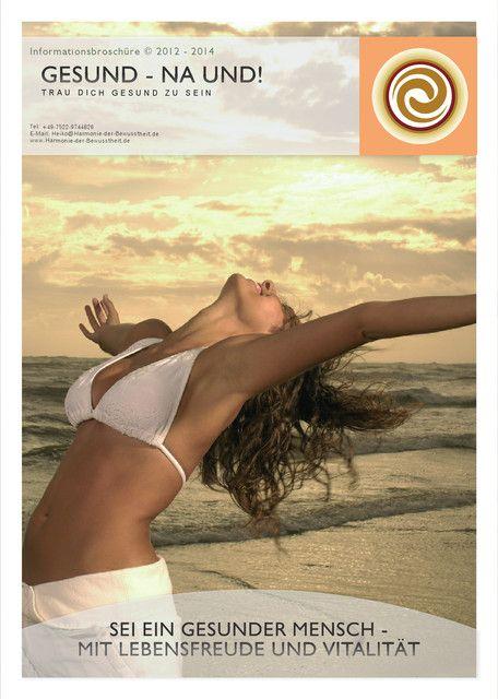 Gesund - na und! Trau Dich gesund zu sein: Informationsbroschüre © 2012 - 2014