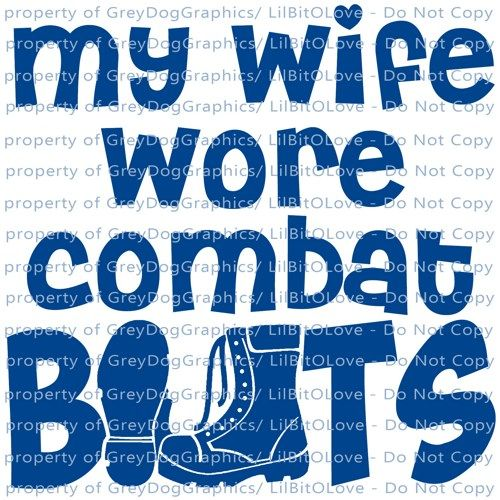 My Wife Wore Combat Boots Vinyl Decal Military Woman Sticker For - Vinyl decals for my car