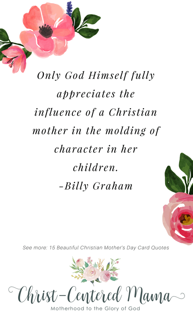 15 Beautiful Quotes about Christian Mothers Mothers day
