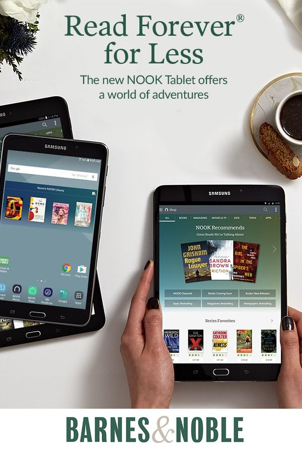 Read Forever for Less with the new NOOK Tablet  Shop today