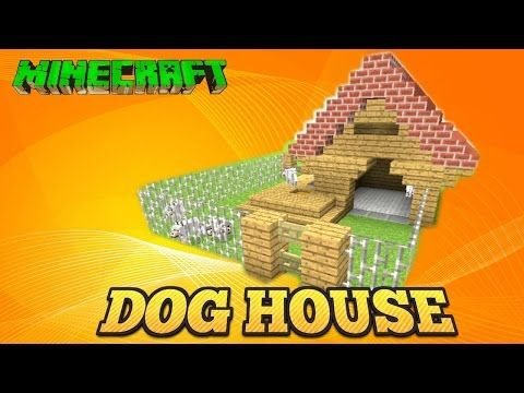 Minecraft Tutorial Dog House Tu33 Youtube Minecraft
