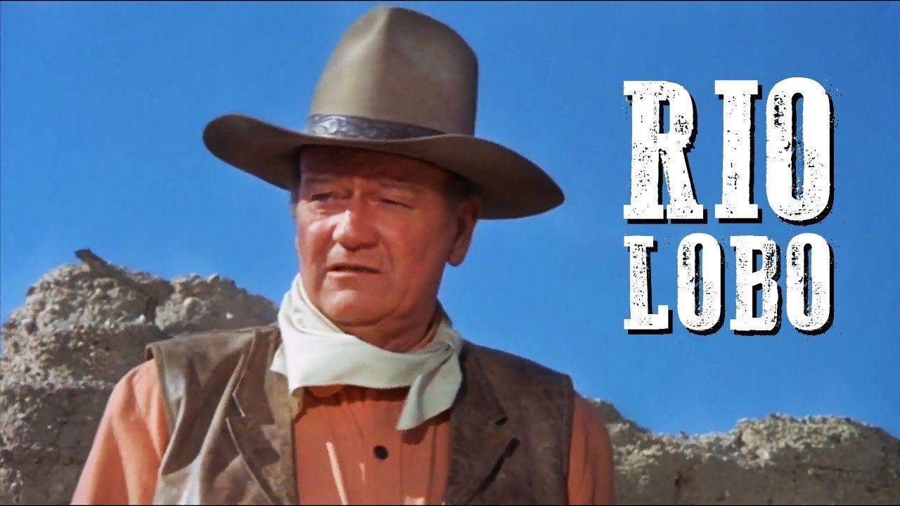 Rio Lobo Western Movie John Wayne Full Length Hd Free Cowboy Film Cowboy Films John Wayne Movies John Wayne