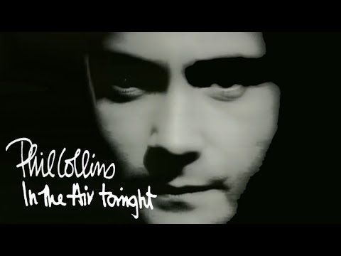 Phil Collins Drum Fill On In The Air Tonight Is Arguably The Greatest Of All Time A Perfect Synthesis Of Song In The Air Tonight Phil Collins Music Videos