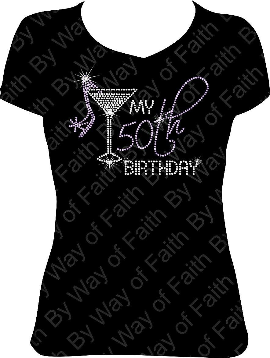 My 50th Birthday Bling Rhinestone T Shirt Fifty Girl Diva Squad Custom Tee Bywayoffaith