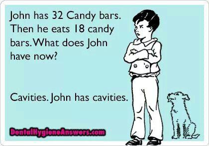 Cavities and math. RDH. Dental hygiene humor #Cavitites #DentalHygiene #DentistJoke #DentalHumor #Teeth #Brushing #CandyBars #Dentist