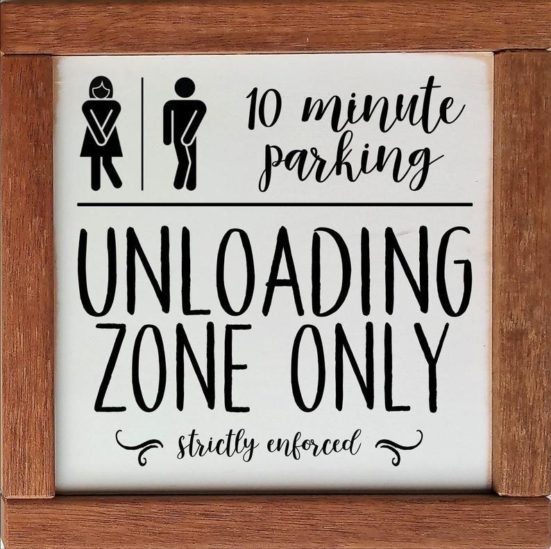 Photo of Funny Bathroom Sign, Bathroom Time Limit, Unloading Zone, Farmhouse Sign, Bathroom Signs, 10 Minute Parking, Guest Bath Funny Bathroom Decor
