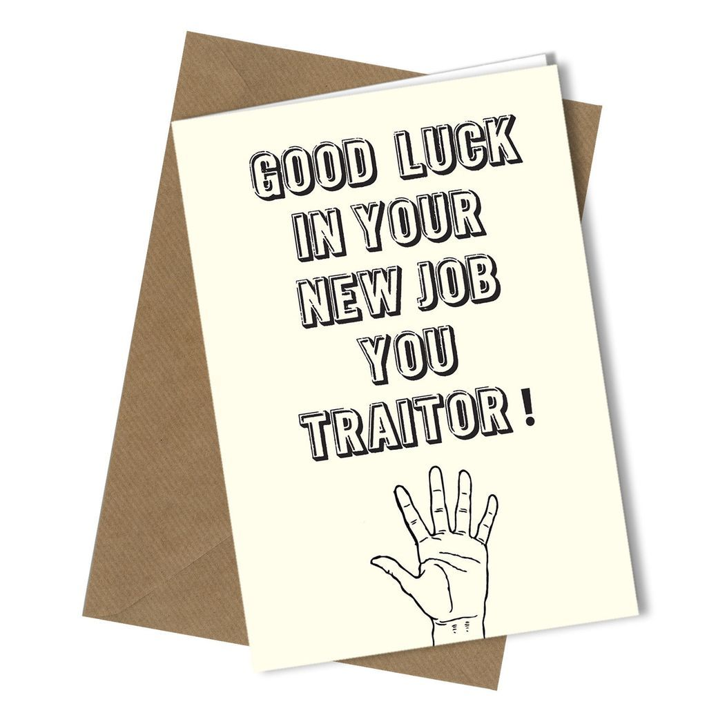 368 You Traitor Sorry Your Leaving Father S Day Card Template Leaving Cards