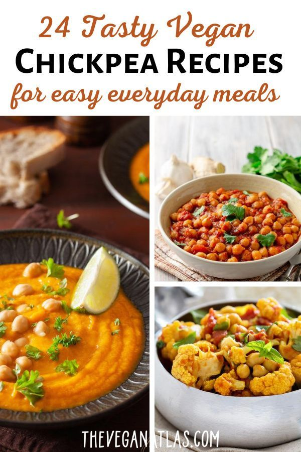 24 Easy And Tasty Vegan Chickpea Recipes The Vegan Atlas In 2020 Vegan Chickpea Recipes Chickpea Recipes Plant Based Recipes Easy