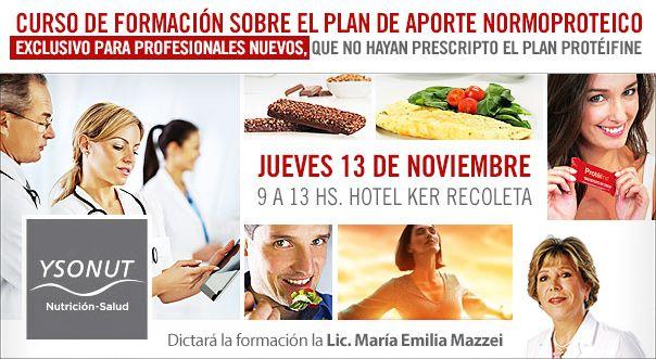 FORMACIÓN CON LA LIC. MARÍA EMILIA MAZZEI a dictarse el 13/11/2014 - Formación exclusiva para profesionales de la salud (que no hayan prescripto el Plan Protéifine).   Más información: http://www.planproteifine.com.ar/news/formacion_13-11-2014/13-11.html Link al formulario de inscripción a la formación: http://www.ysonut.com.ar/formacion_13-11_form.html #profesionales #médicos #nutricionistas #normoproteico #ysonut #noviembre