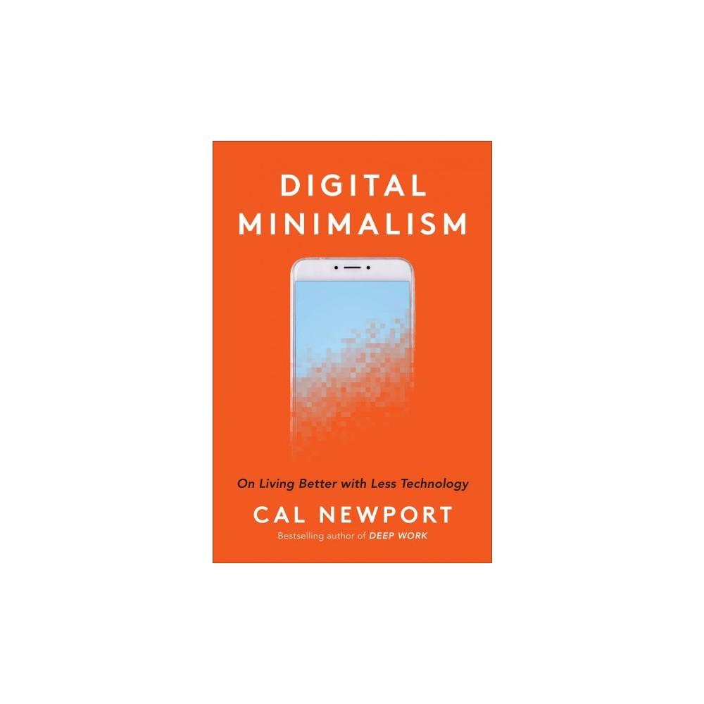 Digital minimalism by cal newport hardcover