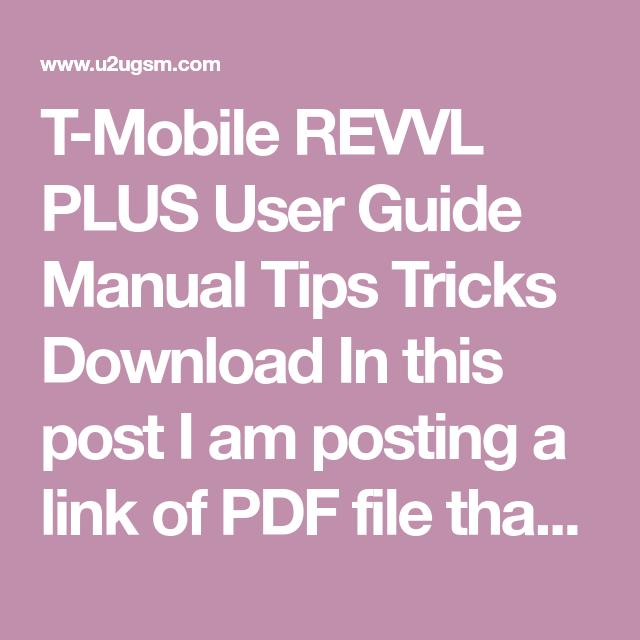 T-Mobile REVVL PLUS User Guide Manual Tips Tricks Download