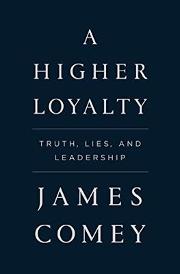 Book Readers Heaven: A Higher Loyalty by James Comey - NOW Is the Time...