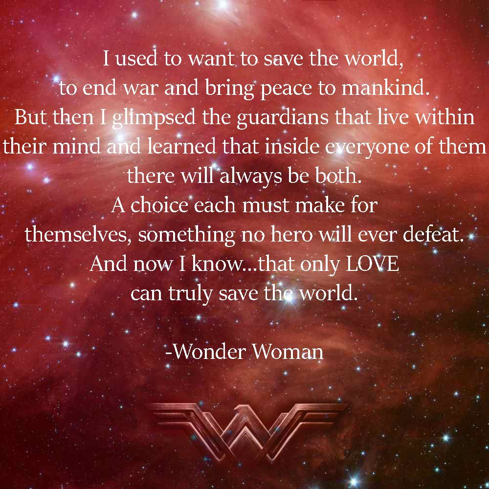 Wonder Woman Movie Quote  Which just shows that in all