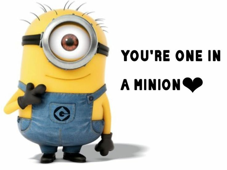 Sweet image pertaining to you re one in a minion printable