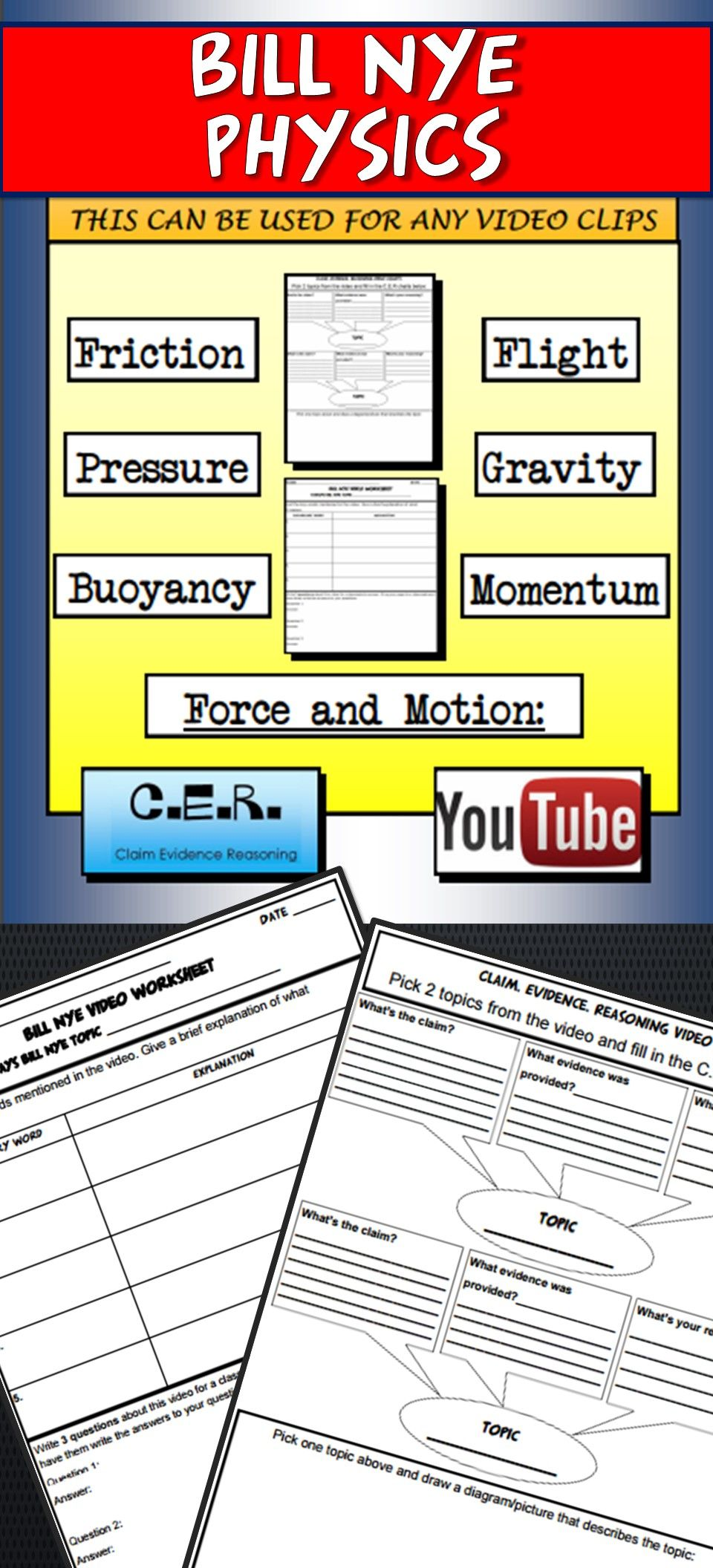 BILL NYE Physics Video Template and Claim Evidence Reasoning (CER ...