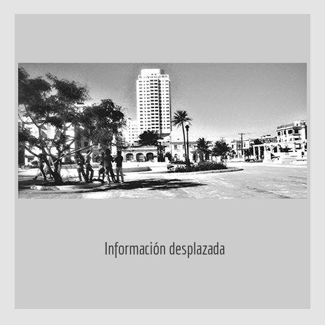 INFORMACION DESPLAZADA. YENY CASANUEVA Y ALEJANDRO GONZÁLEZ. PROYECTO PROCESUAL ART
