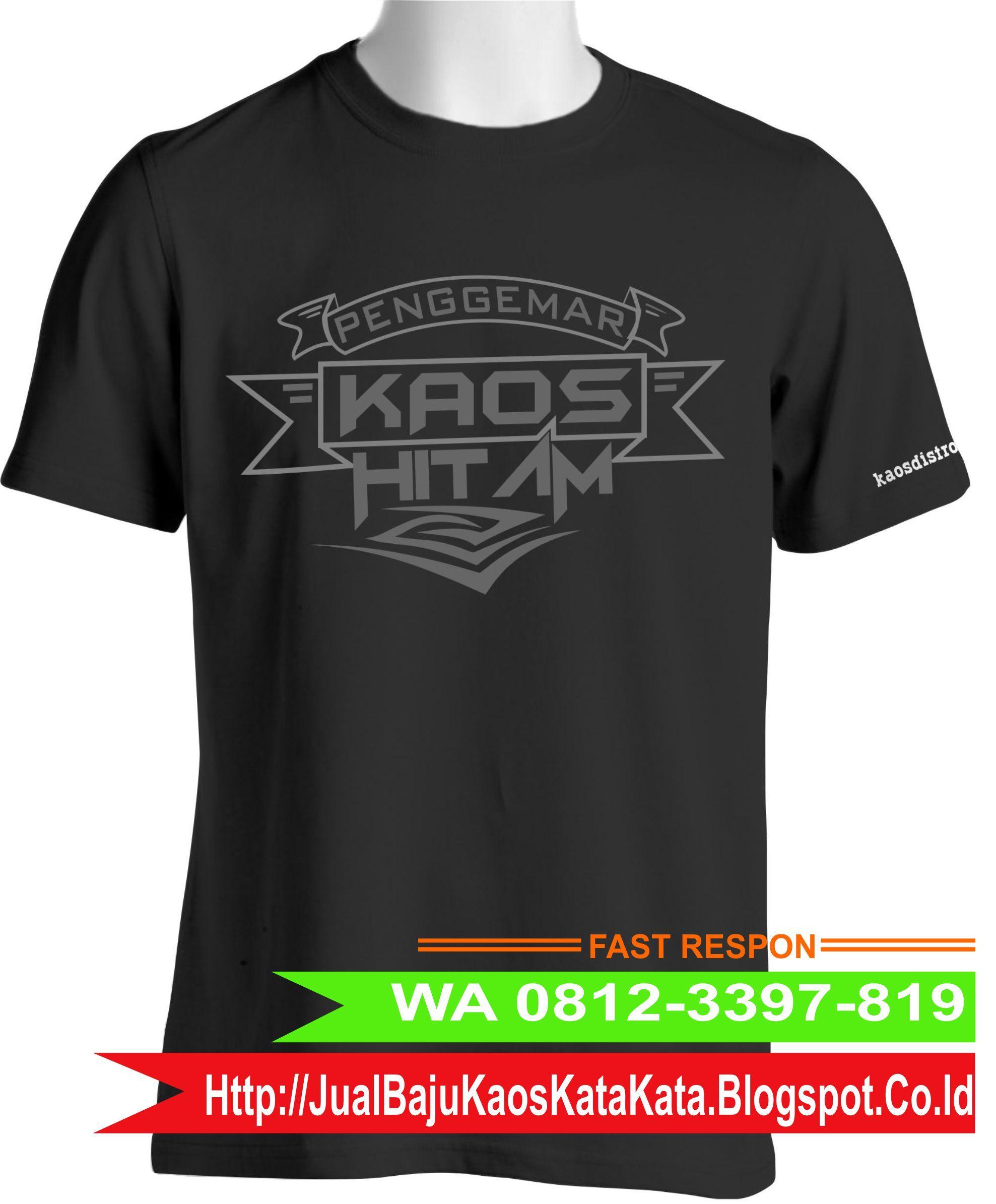 Pin By Kaos Kata Unik Keren Gaul Malang On Wa 0812 3397 819 Anak Jogja Surabaya