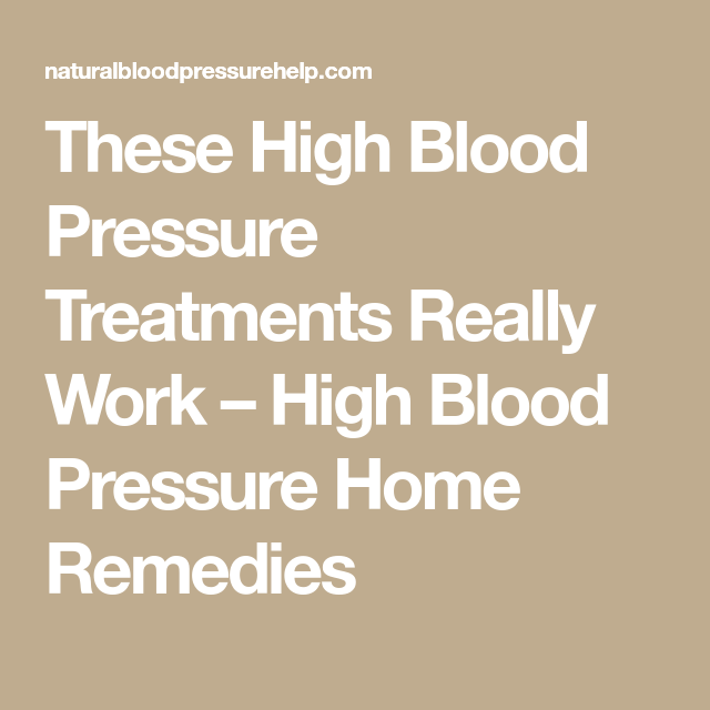 Treatment of High Blood Pressure in Herbs. Natural RemediesBv Home ...