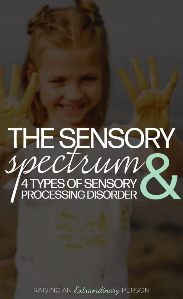 The Sensory Spectrum and Sensory Processing Disorders