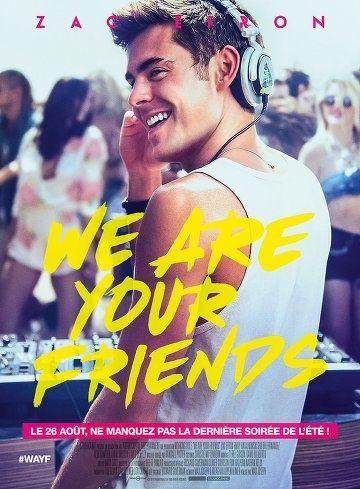 We Are Your Friends Deutsch Stream